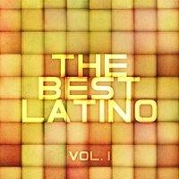 The Best Latino, Vol. 1 — сборник