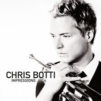 Chris Botti: Impressions — Chris Botti