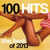 100 Hits: The Best of 2013 — сборник