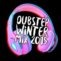 Dubstep Winter Mix 2015 — сборник