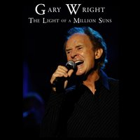 The Light of A Million Suns — Gary Wright