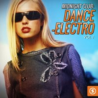 Midnight Club: Dance-Electro, Vol. 1 — сборник