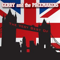 The Very Best Of — Gerry & The Pacemakers