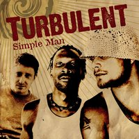 Simple man — TURBULENT