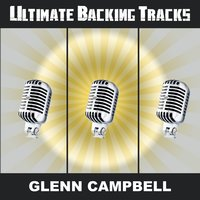 Ultimate Backing Tracks: Glenn Campbell — SoundMachine