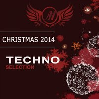 Christmas 2014: Techno Selection — сборник