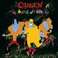 A Kind Of Magic — Queen