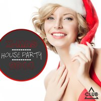 X-Mas House Party 2014 — сборник
