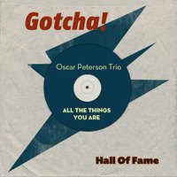 All the Things You Are — The Oscar Peterson Trio, Джордж Гершвин