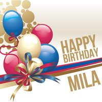Happy Birthday Mila — The Happy Kids Band