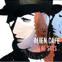 Chloe Says… — Alien Café