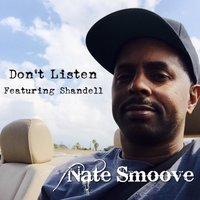 Don't Listen — Nate Smoove