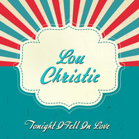 Tonight I Fell in Love — Lou Christie