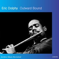 Outward Bound — Eric Dolphy