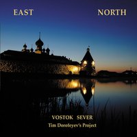 East North — Tim Dorofeyev's Project