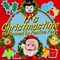 It's Christmastime! — Festive Fever