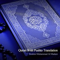 Quran with Pushto Translation — Ibrahim Muhammad Al Madni
