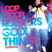 Good Things — Looptroop Rockers