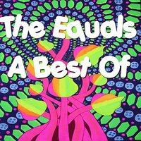 A Best Of... — The Equals