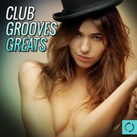 Club Grooves Greats — сборник