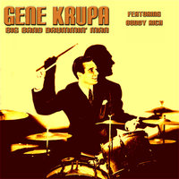 Big Band Drummin' Man — Gene Krupa