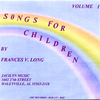 Songs For Children Volume One — Jacilyn Music