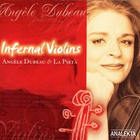 Infernal Violins — Камиль Сен-Санс, Angèle Dubeau, Angèle Dubeau & La Pietà, La Pieta