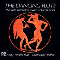 The Dancing Flute — Andy Findon, Geoff Eales, Andy Findon|Geoff Eales