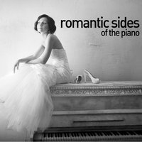 Romantic Sides of the Piano — Relaxing Piano Music Consort