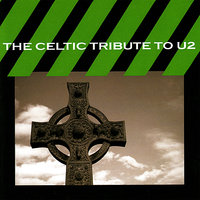 The Celtic Tribute to U2 — CMH Celtic, The Boys of County Nashville