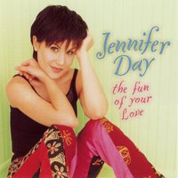 The Fun of Your Love — Jennifer Day
