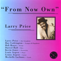 From Now Own — Larry Price