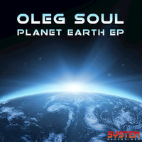 Planet Earth EP — Oleg Soul
