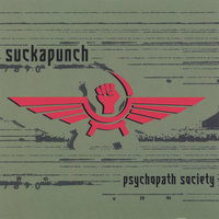 Psychopath Society — Suckapunch