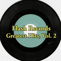 Flash Records Greatest Hits, Vol. 2 — сборник