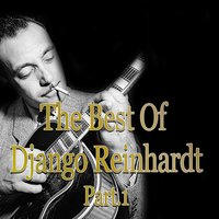 The Best of Django Reinhardt — Джордж Гершвин, Coleman Hawkins And His All-Star Jam Band, Rex Stewart And His Feetwarmers, Eddie South, Bill Coleman And His Orchestra, Quintette du Hot Club de France