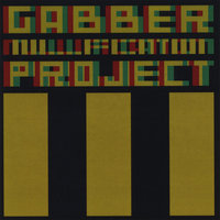 III — Gabber Nullification Project