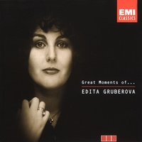 Great Moments of Edita Gruberova — Edita Gruberova