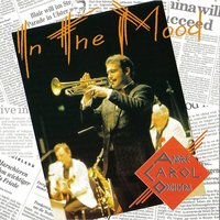 In the Mood — André Carol Orchestra