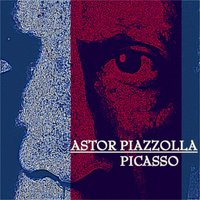 Picasso — Astor  Piazzolla