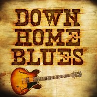 Down Home Blues — сборник