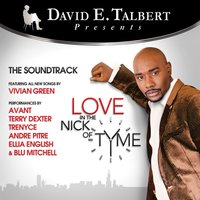 Love in the Nick of Tyme — Avant, Terry Dexter, Trenyce Cobbins, Morris Chestnut, Ellia English, David E. Talbert