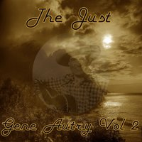 The Just Gene Autry, Vol. 2 — Gene Autry