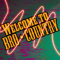 Welcome to Bro Country — Boogie Boots
