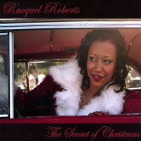 The Secret of Christmas — Racquel Roberts