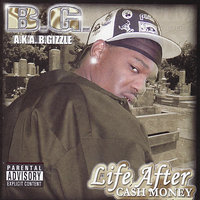 Life After Cash Money — B.G.