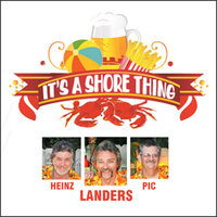 It's a Shore Thing (feat. Heinz & Pic) — Landers