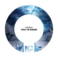 You to Know — Ipanov