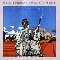 The Prospect Before Us — Albion Dance Band, The Albion Dance Band