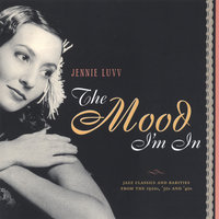 The Mood I'm In — Boilermaker Jazz Band- Jennie Luvv